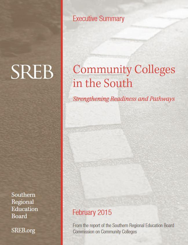 COMMUNITY COLLEGES IN THE SOUTH: STRENGTHENING READINESS AND PATHWAYS