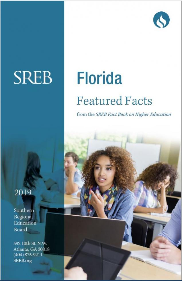 Florida Featured Facts from the SREB Fact Book on Higher Education. 2019