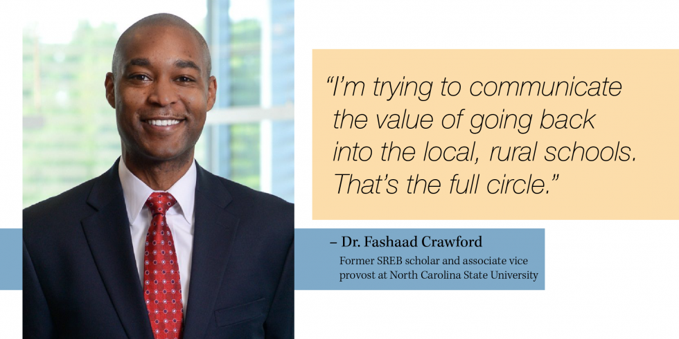 "Photo of Dr. Fashaad Crawford, with quote, ""I'm trying to communicate the value of going back  into the local, rural schools. That's the full circle."""