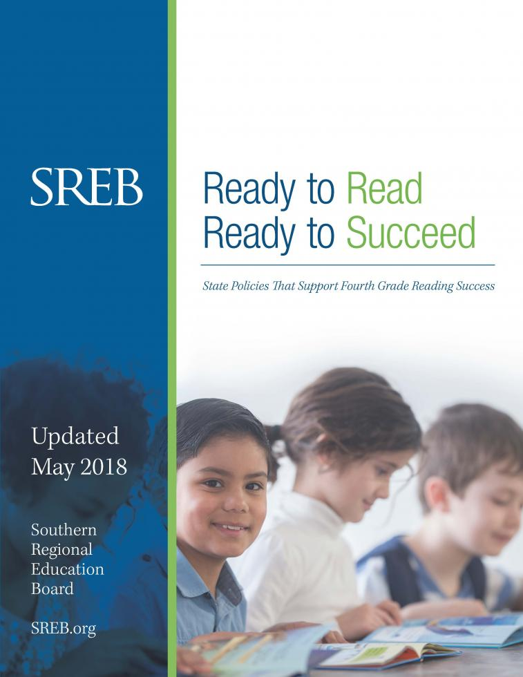 Report cover: Ready to Read, Ready to Succeed: State Policies that Support Fourth-Grade Reading Success. Updated May 2018
