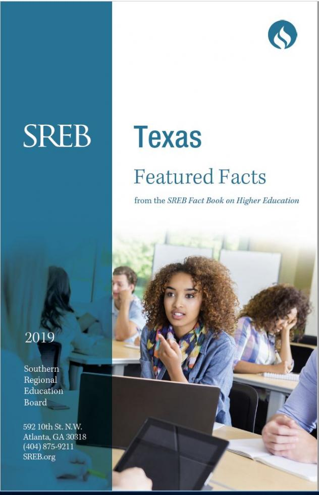 Texas Featured Facts from the SREB Fact Book on Higher Education. 2019