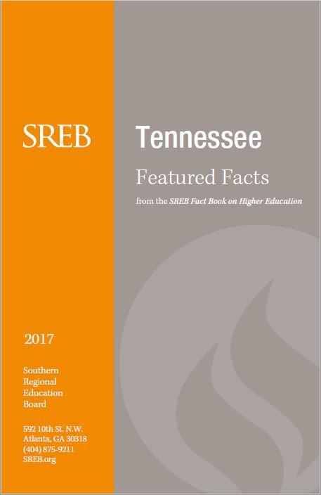 Tennessee Featured Facts from the SREB Fact Book on Higher Education. 2017